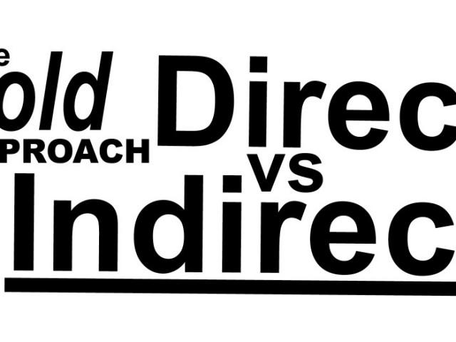 Approaching woman: indirect vs direct?