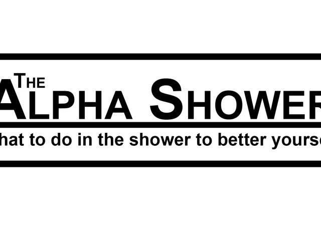 The Alpha Shower: What To Do In The Shower To Better Yourself