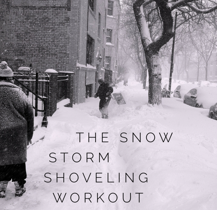 The Snow Storm Shoveling Workout
