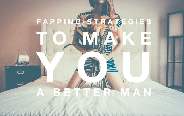 fapping-strategies