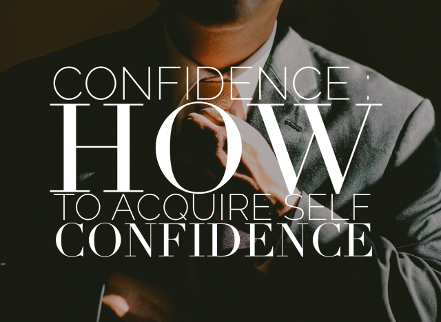How to Aquire Self Confidence