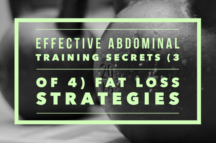 Fat loss strategies for your six pack