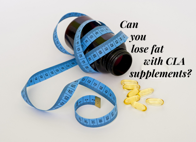 Can You Lose Fat With CLA Supplements?
