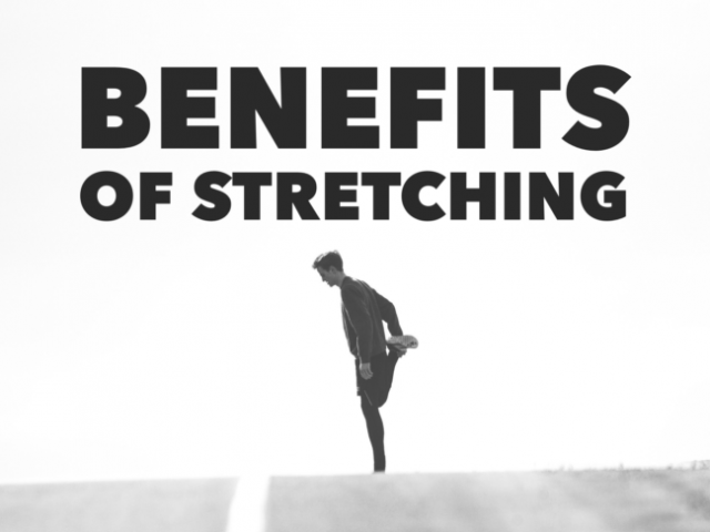 Benefits of Stretching: 5 Key Reasons to Stretch
