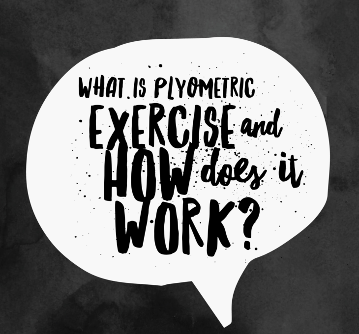 What Is Plyometric Exercise And How Does It Work?