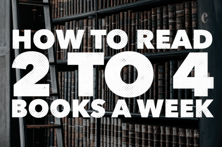 How to Read 2 to 4 Books a Week