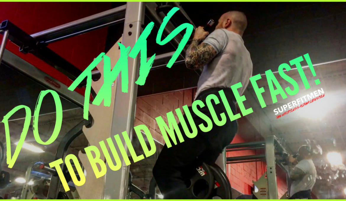 Do THIS To Build Muscle FAST!