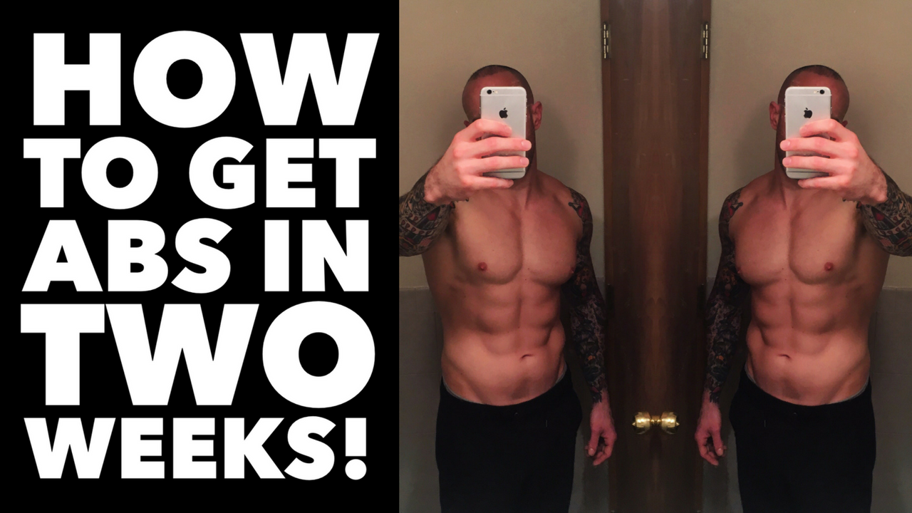 HOW TO GET ABS IN TWO WEEKS! - SuperFitMen